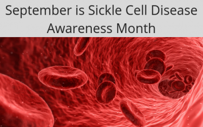 September is Sickle Cell Disease Awareness Month