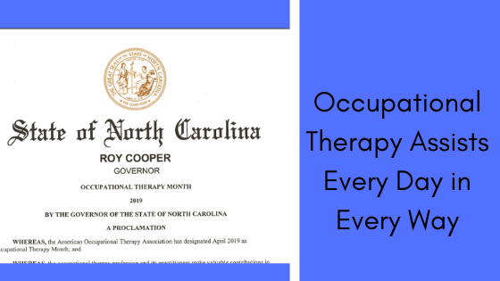 Occupational Therapy Assists Every Day in Every Way