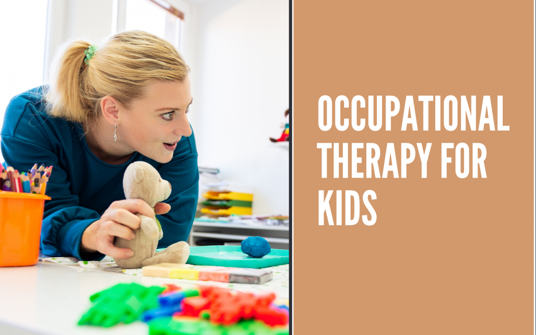 Occupational Therapy For Kids — Yes It Is a Thing