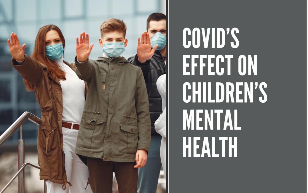COVID's Effect on Children's Mental Health